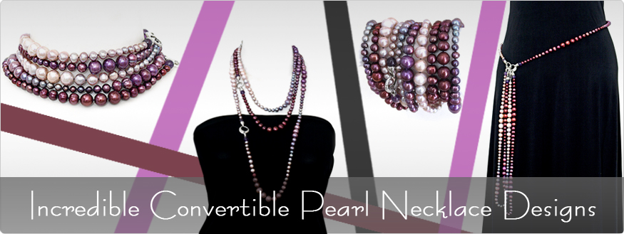 Incredible Convertible Pearl Necklace Designs
